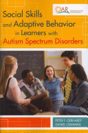 Social Skills and Adaptive Behavior in Learners with Autism Spectrum Disorders Book