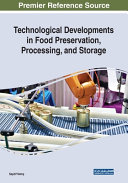 Technological Developments in Food Preservation  Processing  and Storage