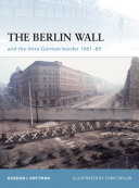 The Berlin Wall and the Intra-German Border 1961-89 [Pdf/ePub] eBook