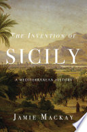 The Invention of Sicily Book PDF