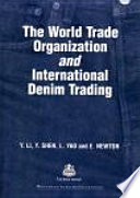 The World Trade Organization and International Denim Trading