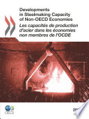 Developments in Steelmaking Capacity of Non OECD Economies 2010