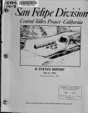 A Status Report on the San Felipe Division  Central Valley Project  California