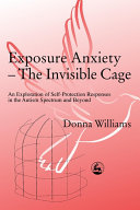 Exposure Anxiety--the Invisible Cage