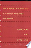 Task Based Instruction In Foreign Language Education