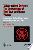 Safety Critical Systems  The Convergence of High Tech and Human Factors