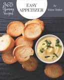 365 Yummy Easy Appetizer Recipes Pdf/ePub eBook