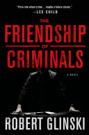 The Friendship of Criminals Pdf/ePub eBook