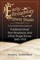 Early Broadway Sheet Music
