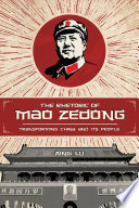 The Rhetoric of Mao Zedong  : Transforming China and Its People