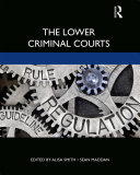The Lower Criminal Courts