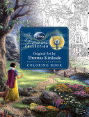 The Disney Dreams Collection Original Art by Thomas Kinkade Coloring Book