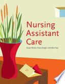 Nursing Assistant Care