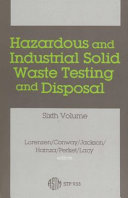 Hazardous and Industrial Solid Waste Testing and Disposal