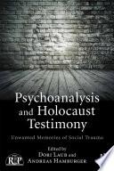 Psychoanalysis and Holocaust Testimony