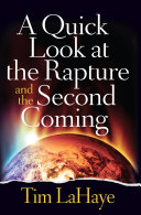 A Quick Look at the Rapture and the Second Coming [Pdf/ePub] eBook