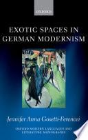 Exotic Spaces in German Modernism Book