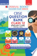 Oswaal CBSE Question Bank Class 12 English Core Book Chapterwise   Topicwise Includes Objective Types   MCQ s  For 2022 Exam