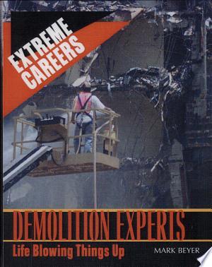 Download Demolition Experts Free Books - Dlebooks.net