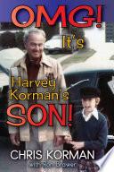 OMG  It   s Harvey Korman   s Son