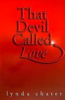 That Devil Called Love
