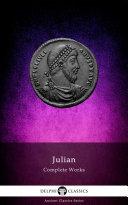 Delphi Complete Works of Julian  Illustrated
