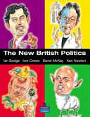 Value Pack: the New British Politics with Central Debates in British Politics with Politics on the Web