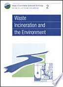 Waste Incineration And The Environment Book PDF