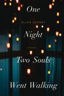 One Night Two Souls Went Walking Book PDF