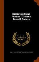 Histoire de Saint-Jacques D'Embrun, Russell, Ontario