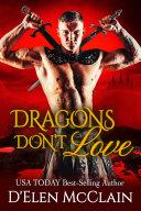 Dragons Don t Love
