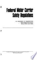 Federal Motor Carrier Safety Regulations