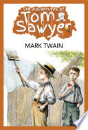 The Adventures of Tom Sawyer  Illustrated Edition