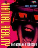 The Virtual Reality Homebrewer s Handbook