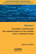 Conception architecturale des systèmes basée sur les modèles avec la méthode Arcadia ebook