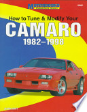 How to Tune and Modify Your Camaro, 1982-1998
