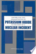 Distribution and Administration of Potassium Iodide in the Event of a Nuclear Incident