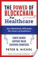 The Power of Blockchain for Healthcare