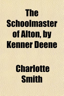 The Schoolmaster Of Alton By Kenner Deene