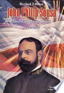 John Philip Sousa: American Phenomenon (Revised Edition) Pdf/ePub eBook
