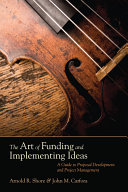 The Art of Funding and Implementing Ideas