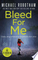 Bleed For Me Book PDF