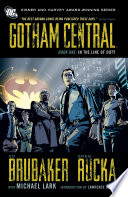 Gotham Central Book 1 In The Line Of Duty