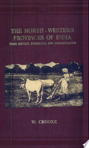 Read Online The North-Western Provinces of India Full Book