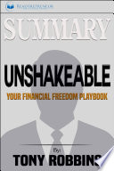 Summary of Unshakeable: Your Financial Freedom Playbook by ...