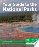 Your Guide to the National Parks of the North