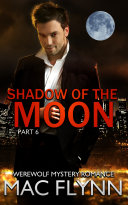 Pdf Shadow of the Moon #6 (Werewolf Shifter Romance) Telecharger