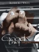 The Good Thief