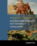Dynamics AX 2012 Blueprints  Building Dynamic Products with the Product Configurator