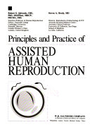 Principles and Practice of Assisted Human Reproduction Book